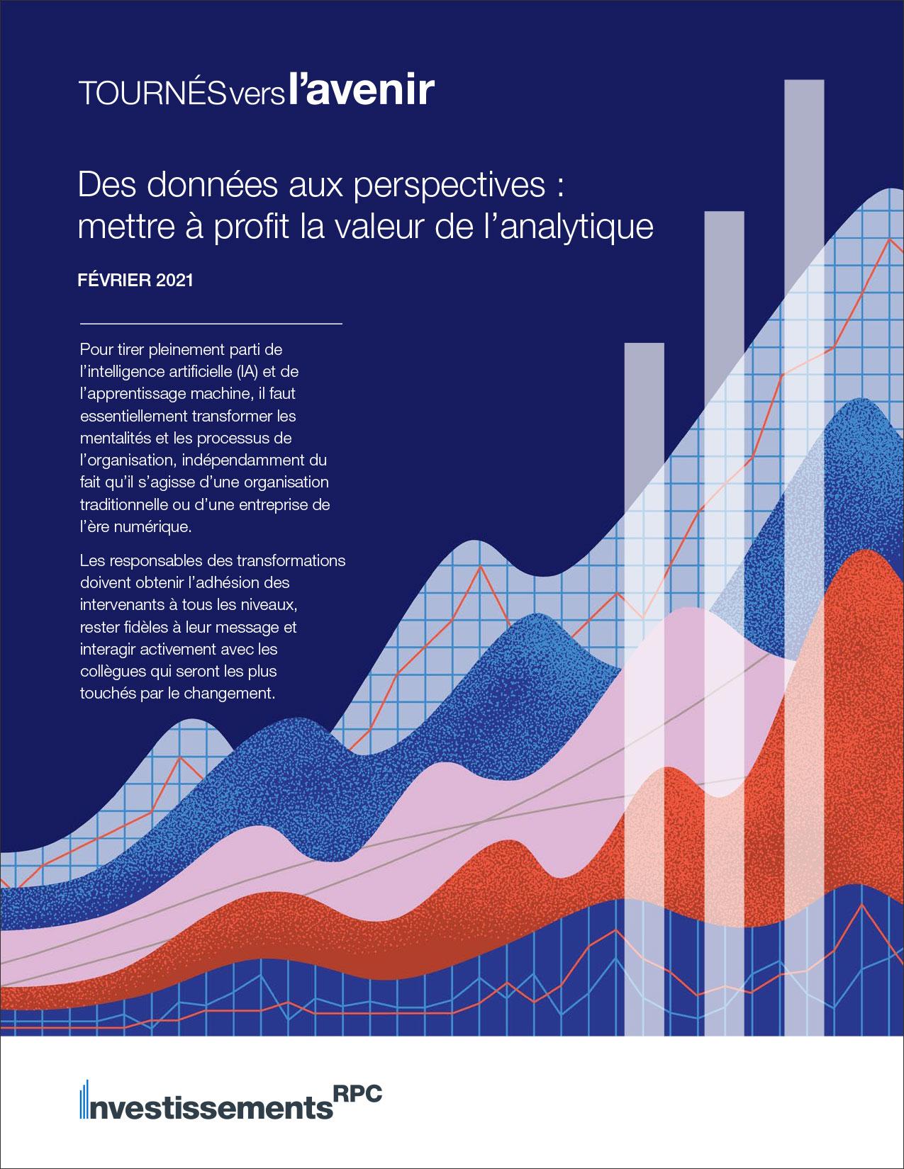 Des données aux perspectives : mettre à profit la valeur de l'analytique
